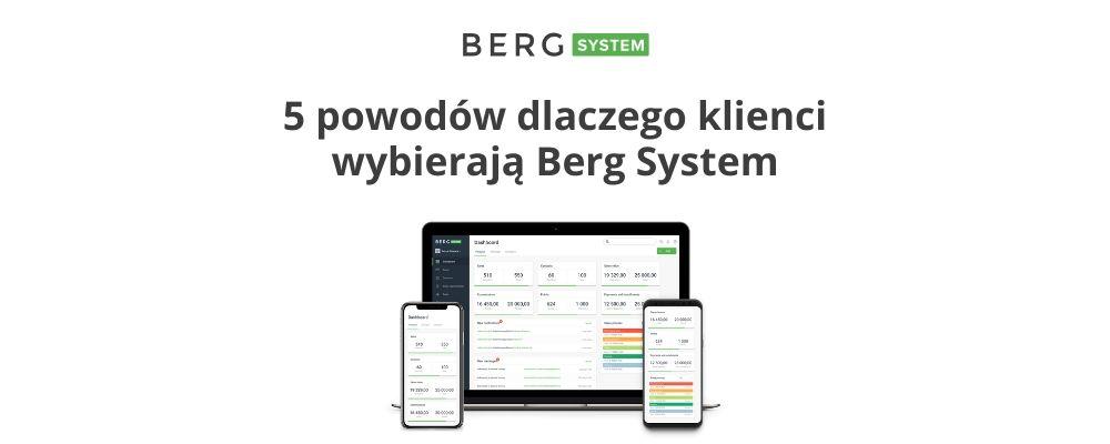 5 powodów dlaczego klienci wybierają Berg System