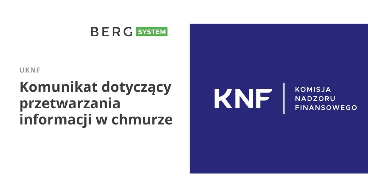 Komunikat KNF w sprawie przetwarzania informacji w chmurze obliczeniowej