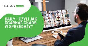 Daily - jak ogarnąć chaos w sprzedaży