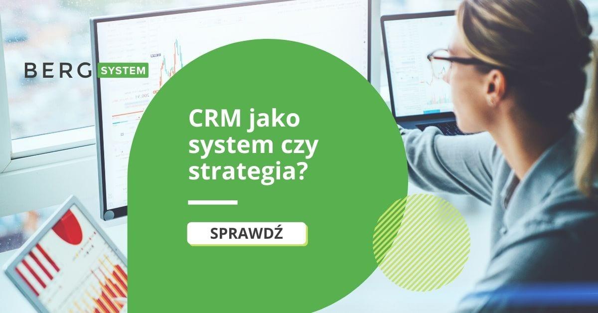 CRM jako system czy strategia?
